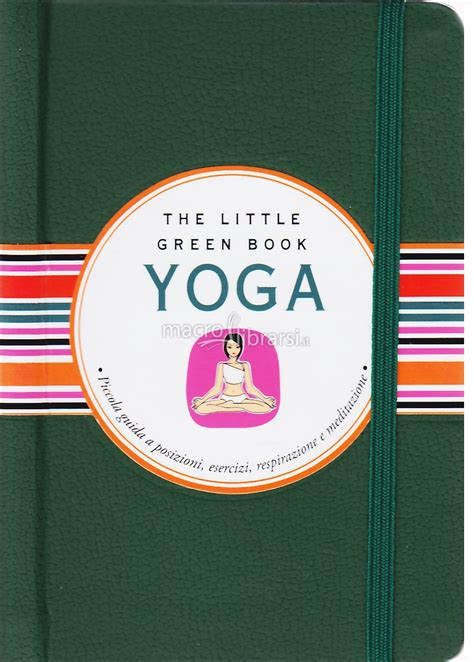 libro the little bookshop on yoga the little green book paola romagnoli