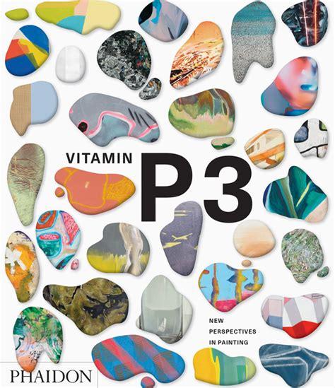 vitamin p3 art phaidon store