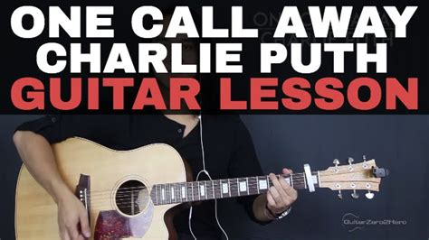 tutorial guitar one call away one call away charlie puth guitar tutorial lesson acoustic