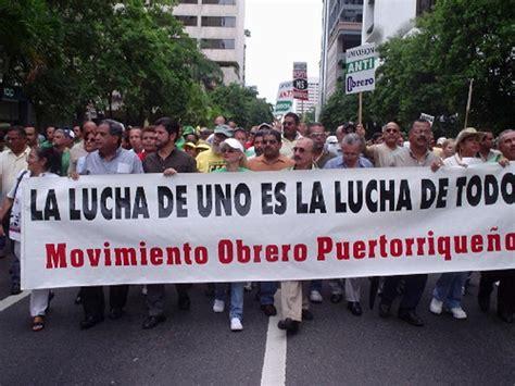 placas de obrero puerto rico movimiento obrero de puerto rico convoca a marcha contra