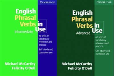 intermediate word word essentials volume 2 books phrasal verbs in use intermediate advanced