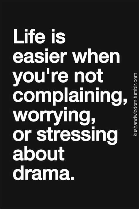 Seriously! No drama. No complaining. No criticizing. | Not