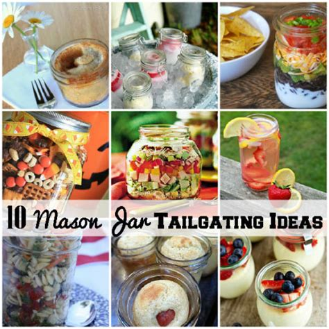 10 jar tailgating food ideas diy diy crafts