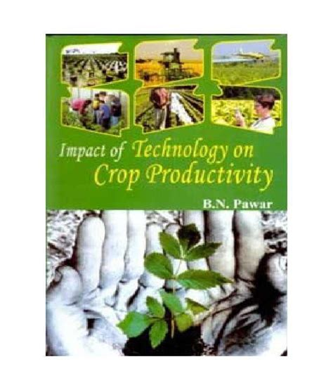 product design effect on productivity impact of technology on crop productivity buy impact of