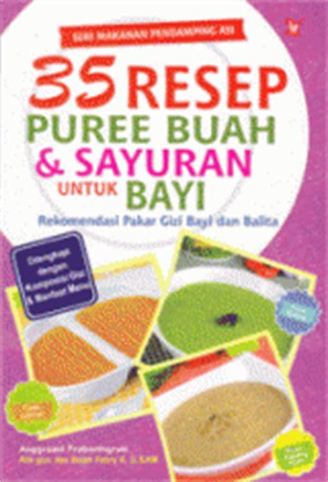 Asi Iboe seri makanan pending asi 35 resep puree buah sayuran untuk bayi anggraeni prabaningrum