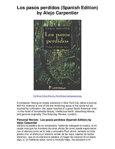 los pasos perdidos spanish edition by alejo carpen un texto clave p