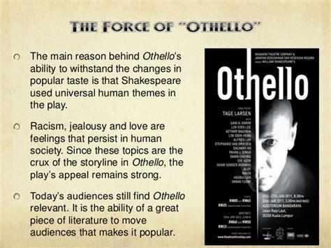 universal themes of othello elit 17 class 12n othello