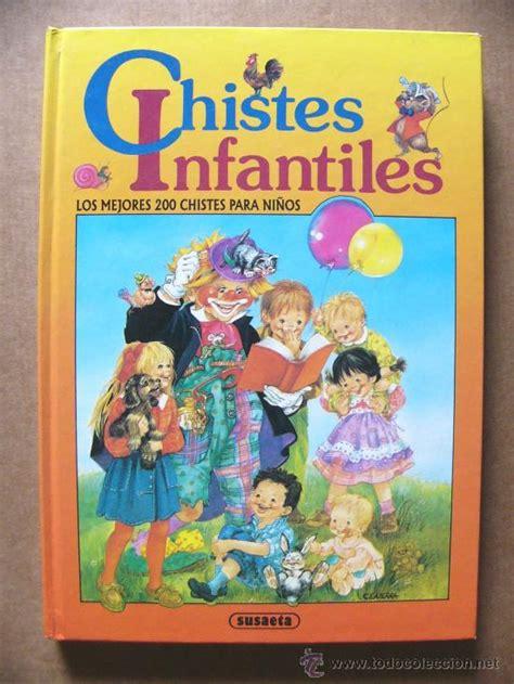 libro cuentos clasicos infantiles libro chistes infantiles los mejores 200 chiste comprar libros de cuentos en todocoleccion