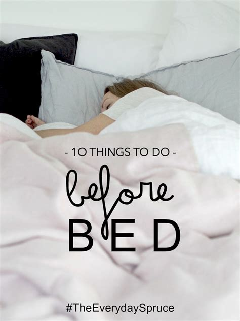before bed the everyday spruce 10 things to do before bed lapinblu