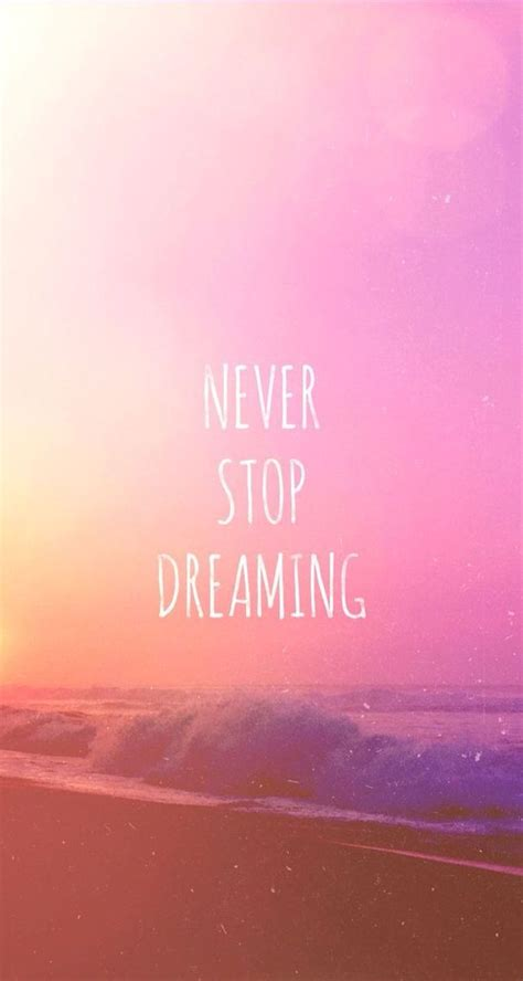 stop dreaming wallpaper iphone wallpapers oboi
