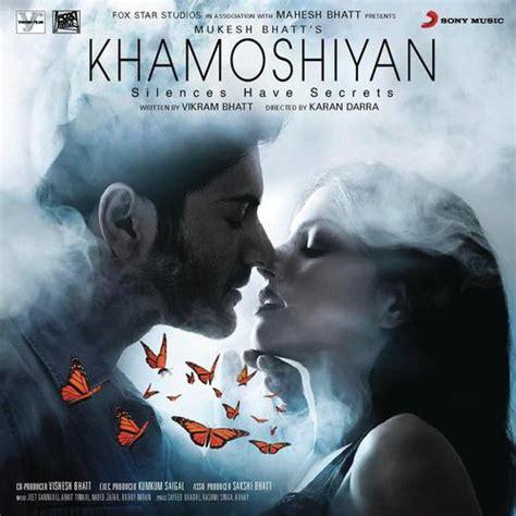 khamoshiyan dj remix mp3 download khamoshiyan songs download hindi movie khamoshiyan mp3