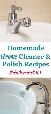 cleaning chrome faucets chrome cleaner recipes