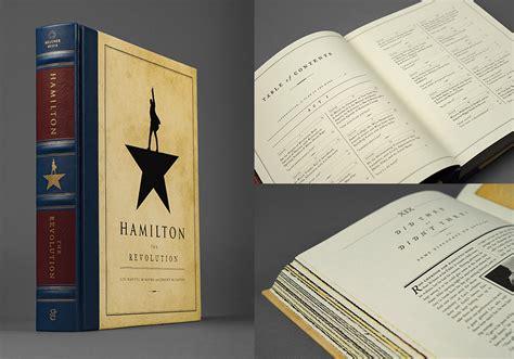the hamilton cookbook cooking and entertaining in hamilton s world books win a copy of hamilton the revolution broadway wiz