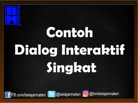contoh dialog interaktif terbaru contoh dialog interaktif di tv one terbaru 2013 contoh bu