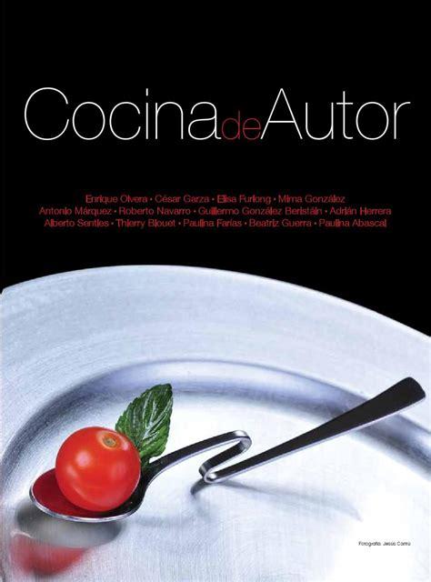 que es cocina de autor cocina de autor empujar el sabor y recetario