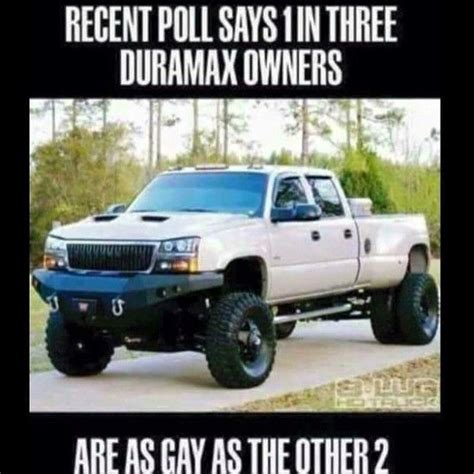Duramax Memes - 1000 ideas about truck memes on pinterest lifted trucks