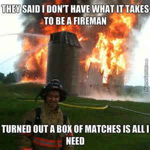 Funny Vire Memes - fireman memes best collection of funny fireman pictures