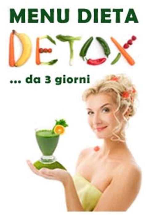 Dieta Detox 3 Giorni by Dieta Detox 3 Giorni O 15 Giorni Meglio Un Sano Stile Di Vita