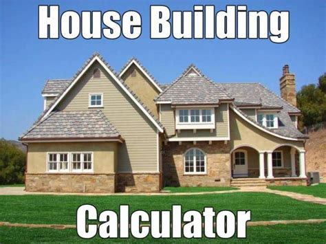 House Building Calculator | home building calculator estimate the average cost of