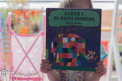 libro elmer historias para dormir 20 cuentos para ir a dormir tigriteando