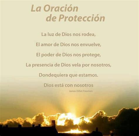 imagenes y frases cristianas de proteccion oracion de protecci 243 n hermosa que dios proteja a mi