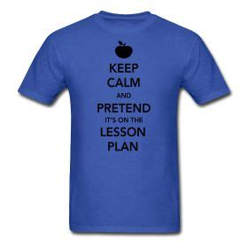design t shirt lesson plan 85 best keep calm t shirts acessories images on