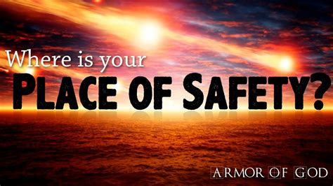 A Place With God Armor Of God Where Is Your Place Of Safety