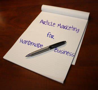 Handmade Marketing - article marketing for your handmade business handmade