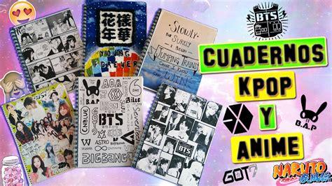 decorar cuadernos diy decora tus cuadernos kpop y anime diy youtube