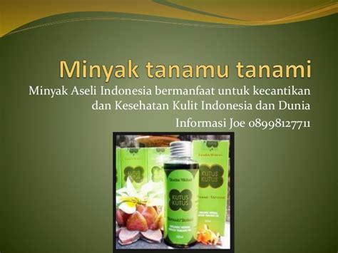 Minyak Tanamu Tanami minyak tanamu tanami untuk kesehatan kulit wanita indonesia