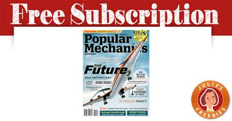 Popular Mechanics Giveaways - free subscription to popular mechanics magazine julie s freebies