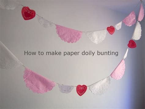 How To Make Paper Bunting - how to make paper doily bunting sew in