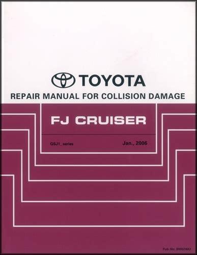 manual repair free 2008 toyota fj cruiser parking system 2007 2013 toyota fj cruiser body collision repair shop manual original