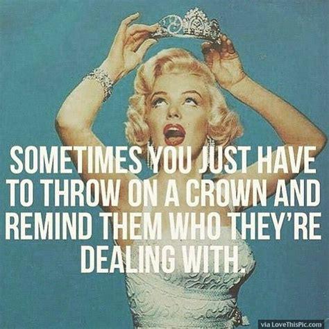 Tiara Meme - 25 best ideas about marilyn monroe quotes on pinterest