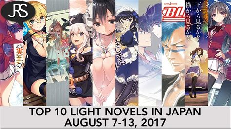 7 Must Read Lit Novels by Top 10 Light Novels In Japan For The Week August 7 13