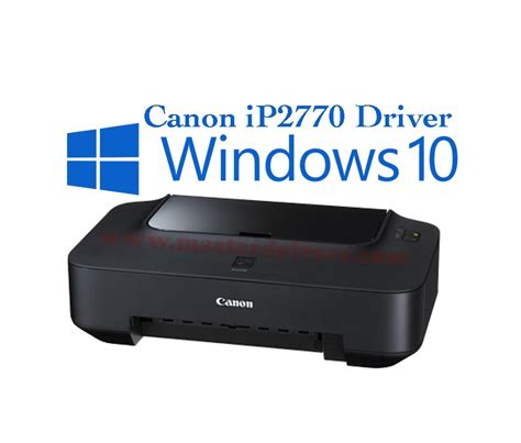 Printer Epson Ip2700 canon ip2770 windows 10 driver master drivers
