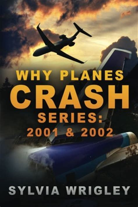why planes crash files 2001 books biography of author sylvia wrigley booking appearances