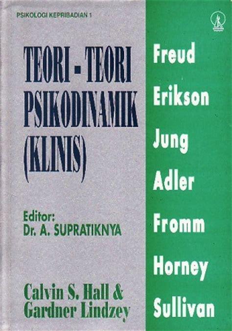 psikologi kepribadian 1 teori teori psikodinamik by