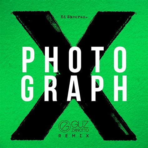ed sheeran photograph guz zanotto