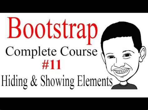 bootstrap tutorial hidden bootstrap tutorial complete course 11 how to hide and
