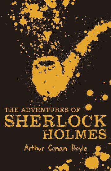 the adventures of sherlock books scholastic classics the adventures of sherlock