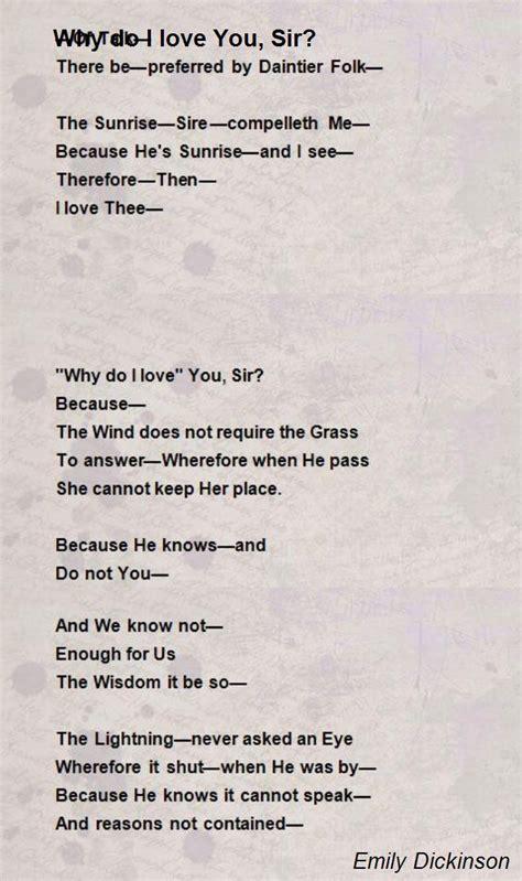 emily dickinson biography poem hunter why do i love you sir poem by emily dickinson poem