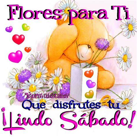 imagenes cool feliz sabado flores para ti que disfrutes tu 161 lindo sabado imagen