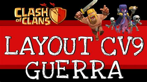 layout cv9 guerra youtube clash of clans 3 melhores layouts guerra cv9 1 youtube