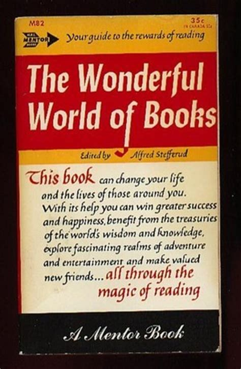 the wonderful world book the wonderful world of books by alfred stefferud reviews discussion bookclubs lists