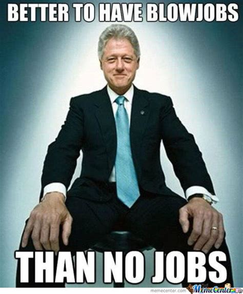 Bill Clinton Memes - bill clinton memes best collection of funny bill clinton pictures