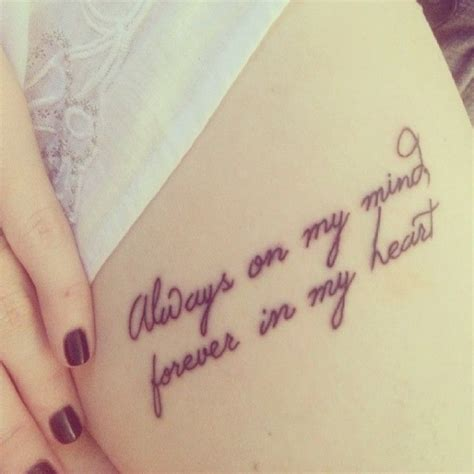 my tattoo meaning quotes always on my mind 47 inspiring quote tattoos that