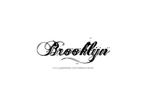 tattoo ideas for the name brooklyn brooklyn name tattoo designs