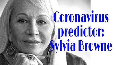 coronavirus prediction    sylvia browne youtube