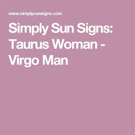 taurus man virgo woman wattpad 25 best ideas about virgo on zodiac signs virgo virgo quotes and virgo facts
